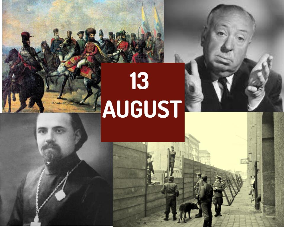 Această zi în istorie: 13 august