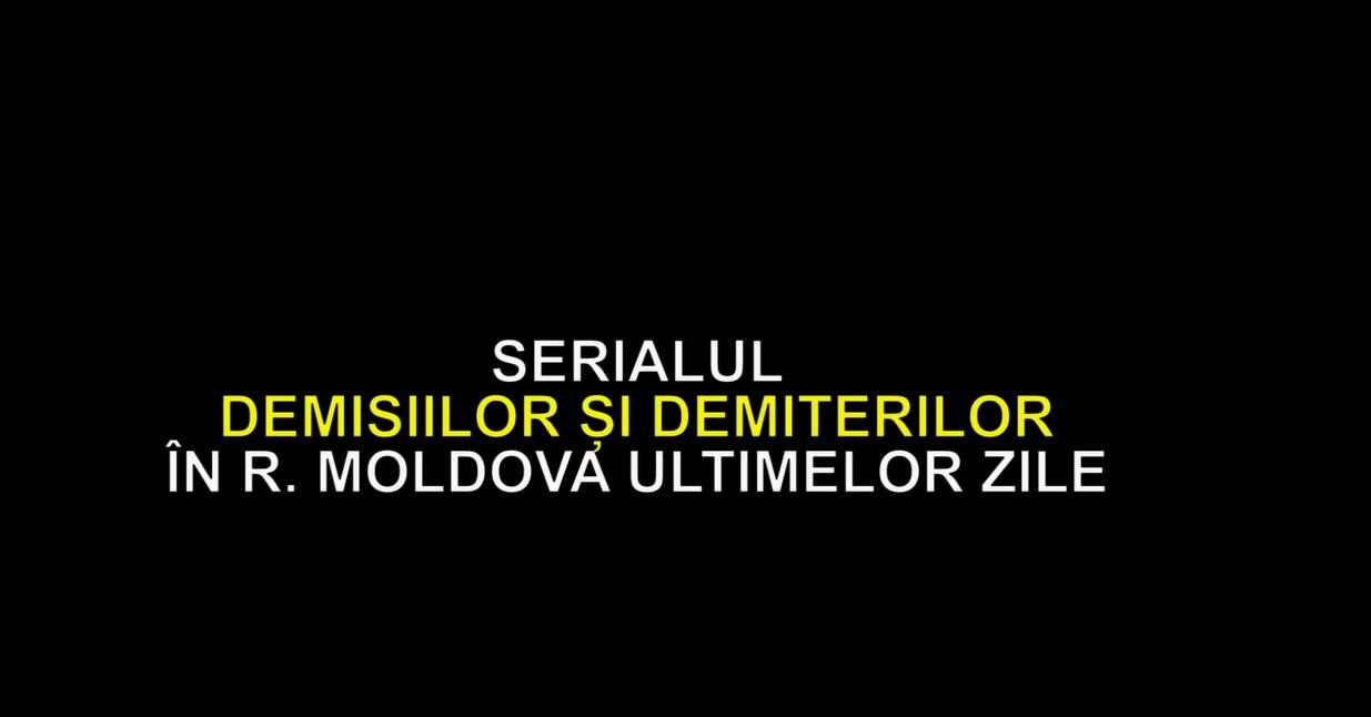 VIDEO | Serialul demisiilor și demiterilor în R. Moldova ultimelor zile