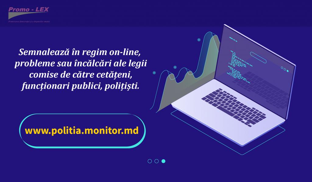 Asociația Promo-LEX lansează platforma civică  www.politia.monitor.md